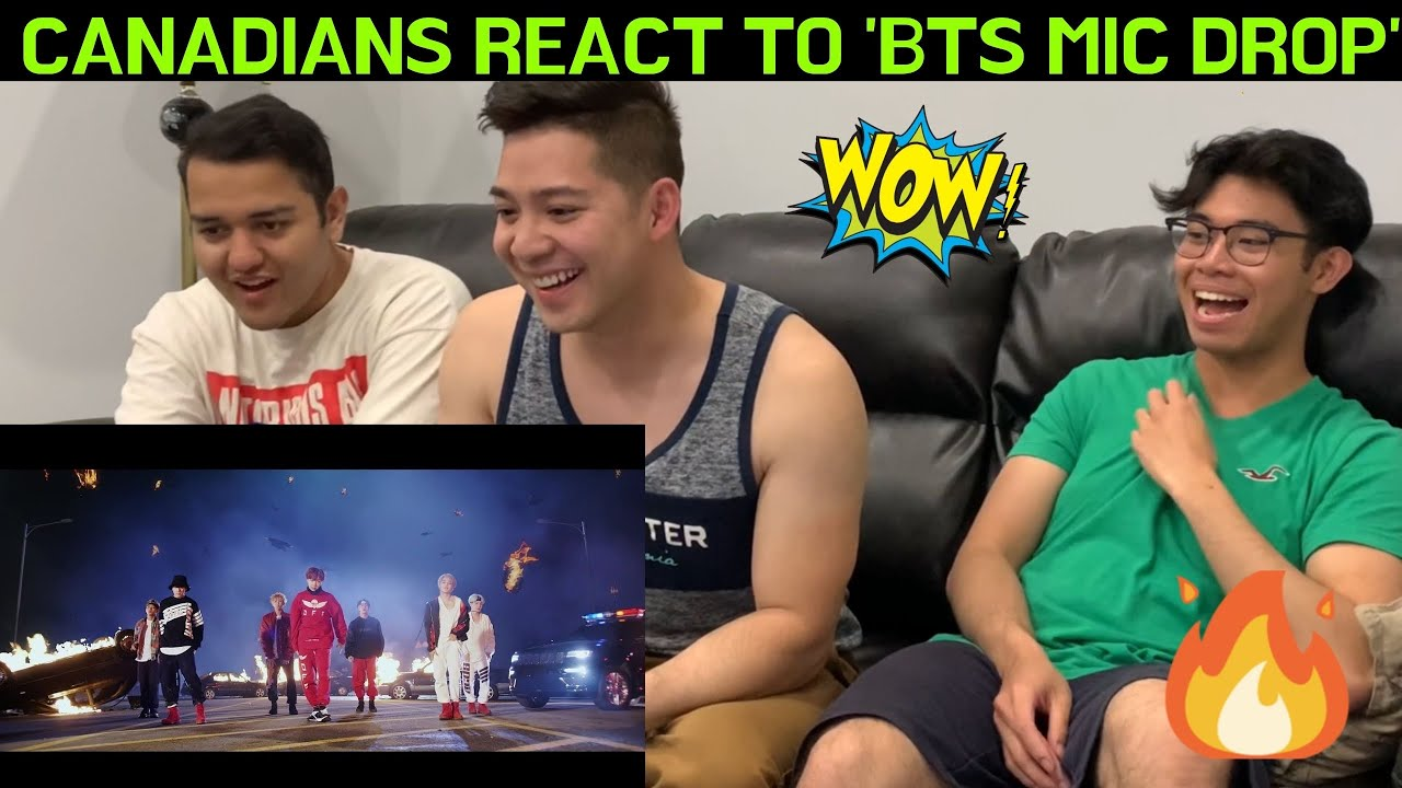 CANADIANS REACT TO BTS (방탄소년단) 'MIC Drop (Steve Aoki Remix)' Official MV