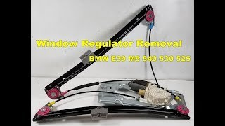 Bmw e39 540i 525i 530i Front window glass regulator removal Part 1