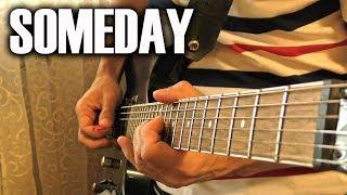 Someday - Nickelback (Guitar Cover)