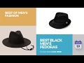 Best Black Men's Fedoras Best Of Men's Fashion