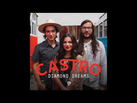 """Castro - """"Diamond Dreams"""" (Official Audio)"""