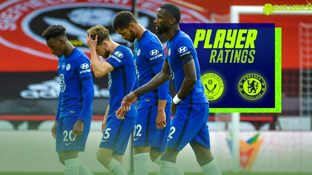 SHEFFIELD UTD 3-0 CHELSEA PLAYER RATINGS || HAVE MISTAKES COST US UCL FOOTBALL?