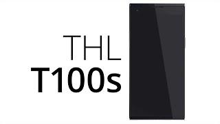 THL T100s (recenze)
