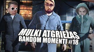 MUĻĶI ATGRIEŽAS!?!?!   Random Momenti #18