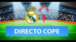 (SOLO AUDIO) Directo del Real Madrid 2-2 Celta en Tiempo de Juego COPE