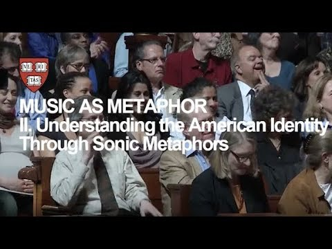 Wynton at Harvard, Chapter 2: Understanding the American Identity Through Sonic Metaphors