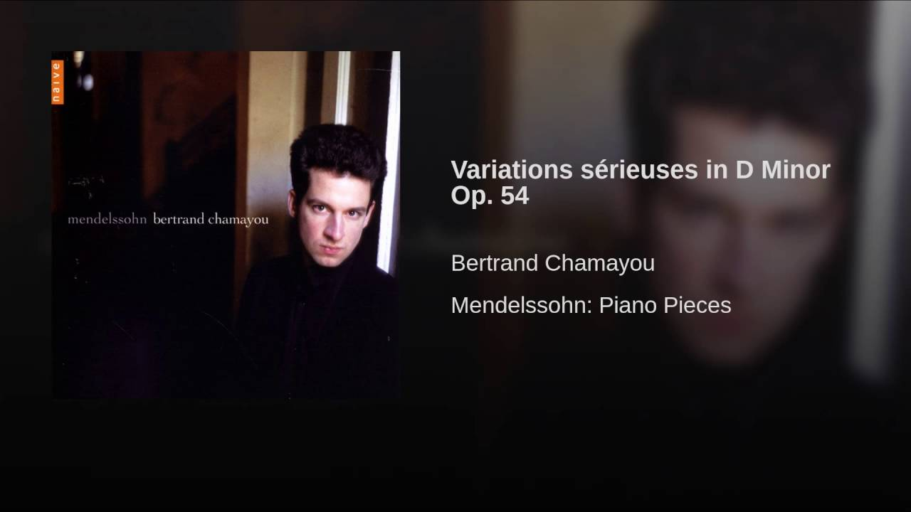 variations srieuses in d minor op 54 bertrand chamayou topic - Bertrand Chamayou Mariage