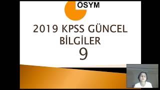 2019 KPSS GÜNCEL BİLGİLER 9 | (BANKO 1 SORU)
