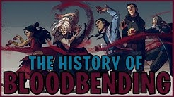 The History Of Bloodbending (Avatar)