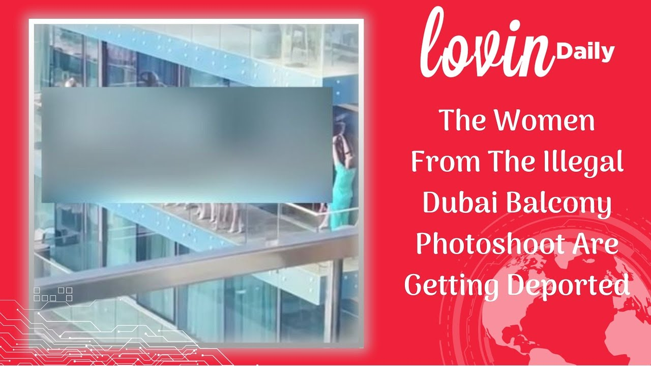 The Women From The Illegal Dubai Balcony Photoshoot Are