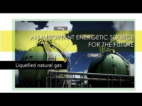 LNG could be an important energetic source for the future - Eniday | Eni Video Channel