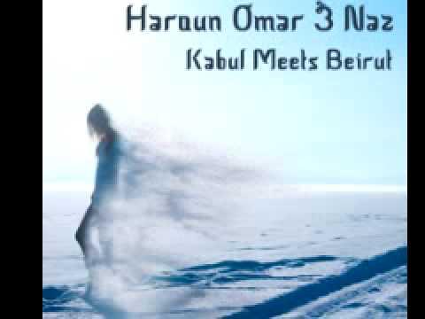 Haroun Omar & Naz 'Kabul Meets Beirut' (Original Mix)