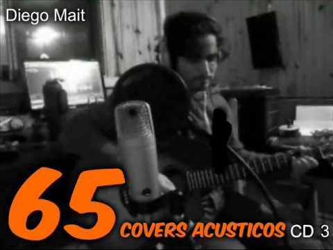 Rock Nacional 65 covers Acústicos Diego Mait CD 3 Maria Grande Entre Ríos