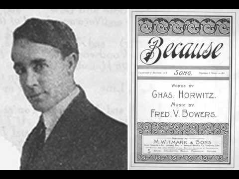 Albert C. Campbell - Because (Edison 5710, 1899)