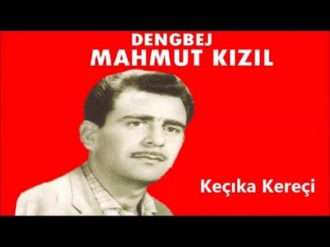 Dengbej Mahmut Kızıl - Keçıka Kereçi - (Kürtçe Şarkılar