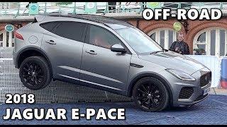 2018 Jaguar E-Pace Extreme Off-Road Test