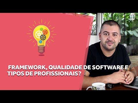 Framework, Qualidade de Software e Tipos de Profissionais - Papo Web #06