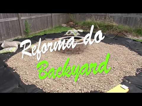 Reforma do Jardim - Backyard Make over