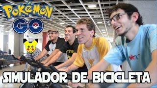 Pokémon GO e o Simulador de Bicicleta