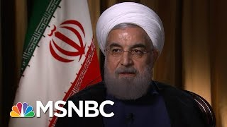 Iranian President Hassan Rouhani Warns Of 'High Cost' Of Pulling Out Of Nuclear Deal | MSNBC thumbnail