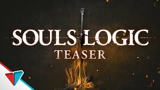 Souls Logic Teaser