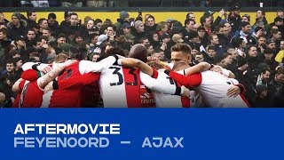 AFTERMOVIE | Feyenoord - Ajax