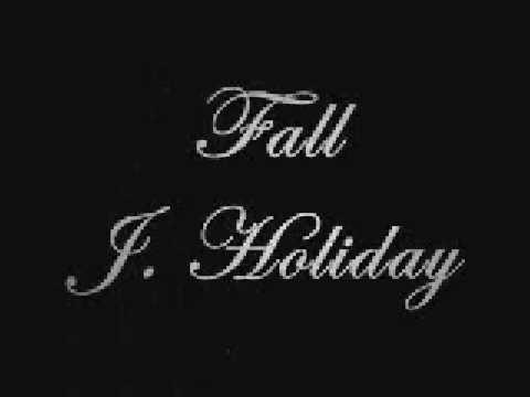 J. HOliday-Fall