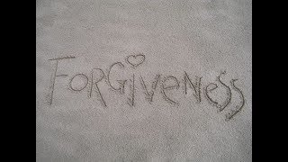Living a life of forgiveness part 1  - September 13 2020