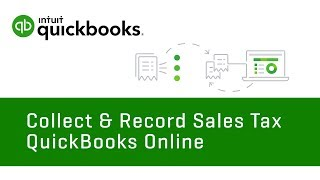 How to Collect and Record Sales Tax   QuickBooks Online Tutorial 2018