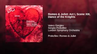 Romeo & Juliet: Act I, Scene XIII, Dance of the Knights