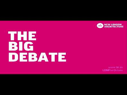 The Big Debate: Shaping the next London Plan