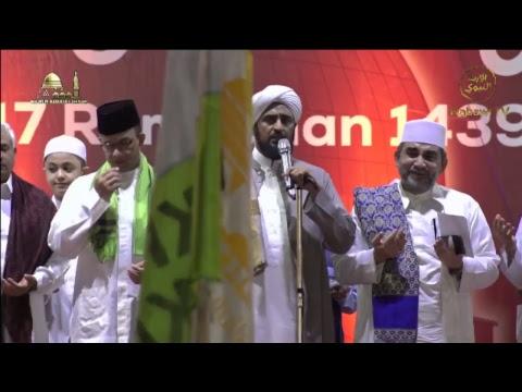 EVENT AKBAR NUZULUL QUR'AN & HAUL AHLUL BADR (Malam 17 Ramadhan 1439H) MAJELIS RASULULLAH SAW