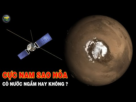 Nước ngầm có tồn tại trên cực nam của Sao hỏa hay không ?   Khoa học vũ trụ - Top thú vị  