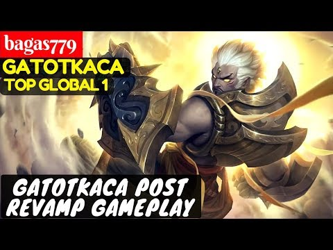 Gatotkaca Post Revamp Gameplay [Top Global 1 Gatotkaca] | bagas779 Gatotkaca Mobile Legends