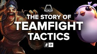 The Story of Teamfight Tactics