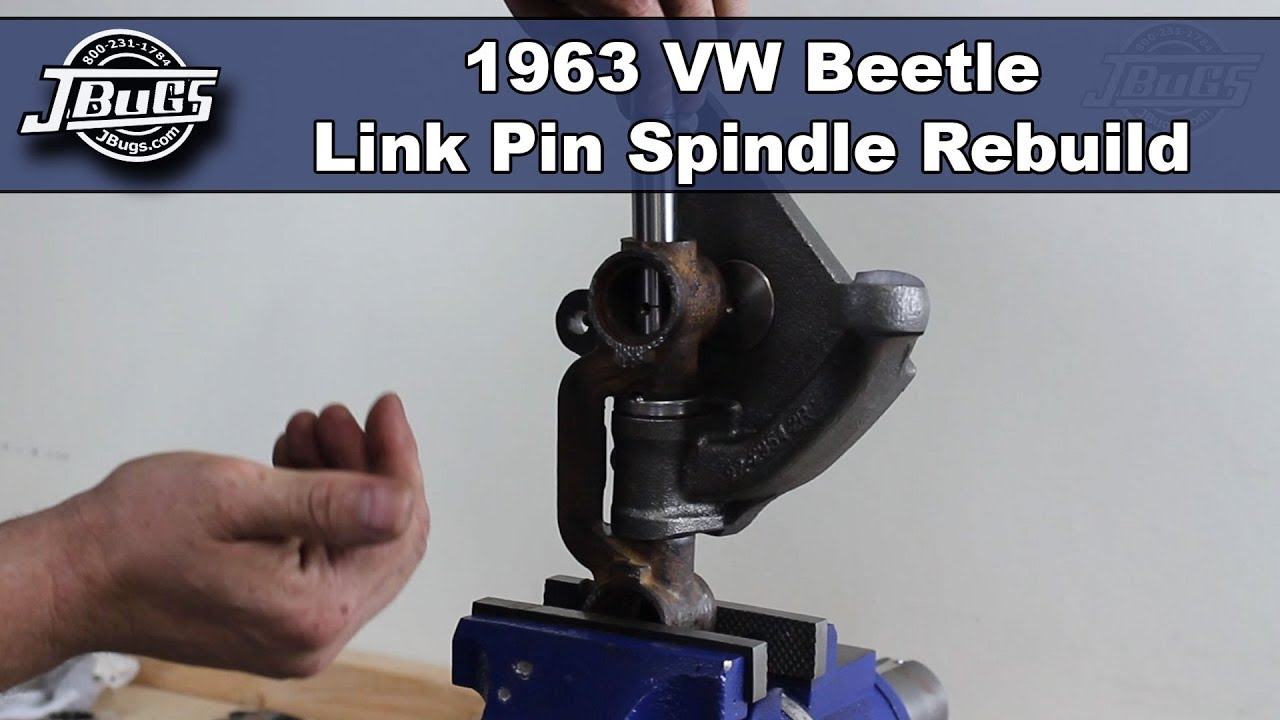 JBugs - 1963 VW Beetle - Link Pin Spindle Rebuild on