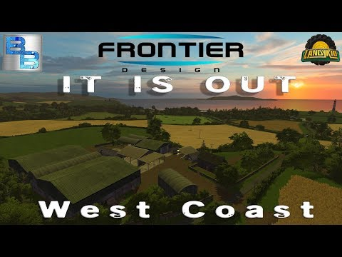 live stream archive 05/09/17 Farming Simulator 2017 | West Coast !!!|IT IS OUT !!!