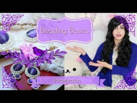 Beading Basics: Introduction
