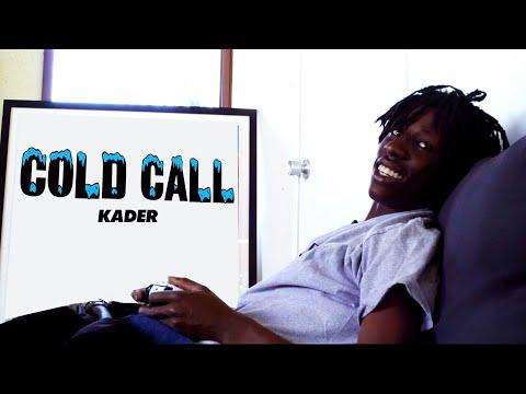Cold Call: Kader