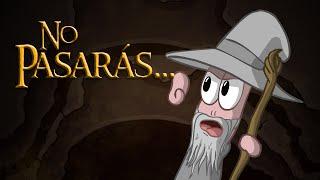 No pasaras!!! (parodia de Gandalf)