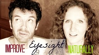 Improve Eyesight Naturally with 6 Eye Exercises: Our Story and Tips | VitaLivesFree