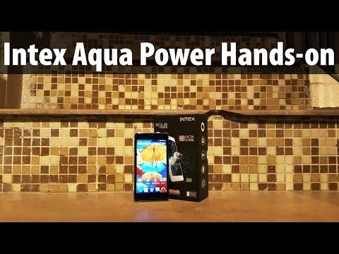 Intex Aqua Power Review: Unboxing & Hands on Features, Price