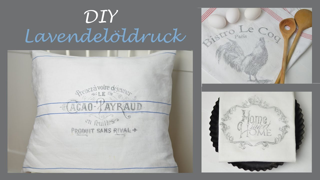 diy lavendel ldruck schriftz ge im shabby stil auf stoff drucken youtube. Black Bedroom Furniture Sets. Home Design Ideas