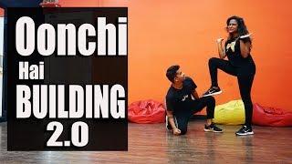 Oonchi Hai Building 2.0 Dance Choreography || Rockstar Dance Studios
