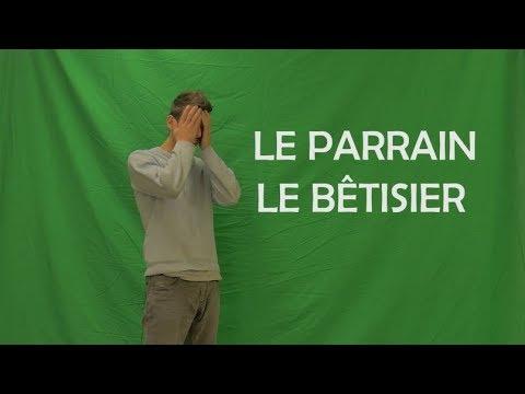 LE PARRAIN (LE BETISIER)