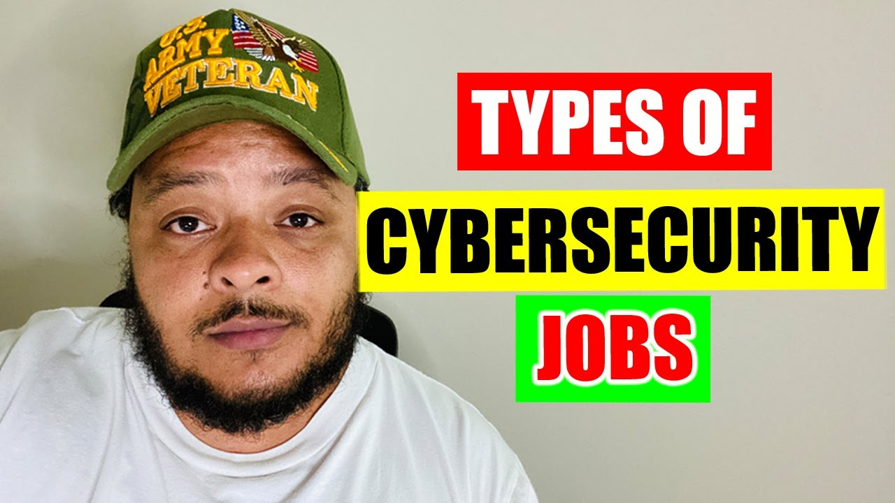 17 Types of Cybersecurity Jobs