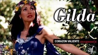 Baixar Gilda, 20º Aniversario: CORAZÓN VALIENTE MEGAMIX by AF DG