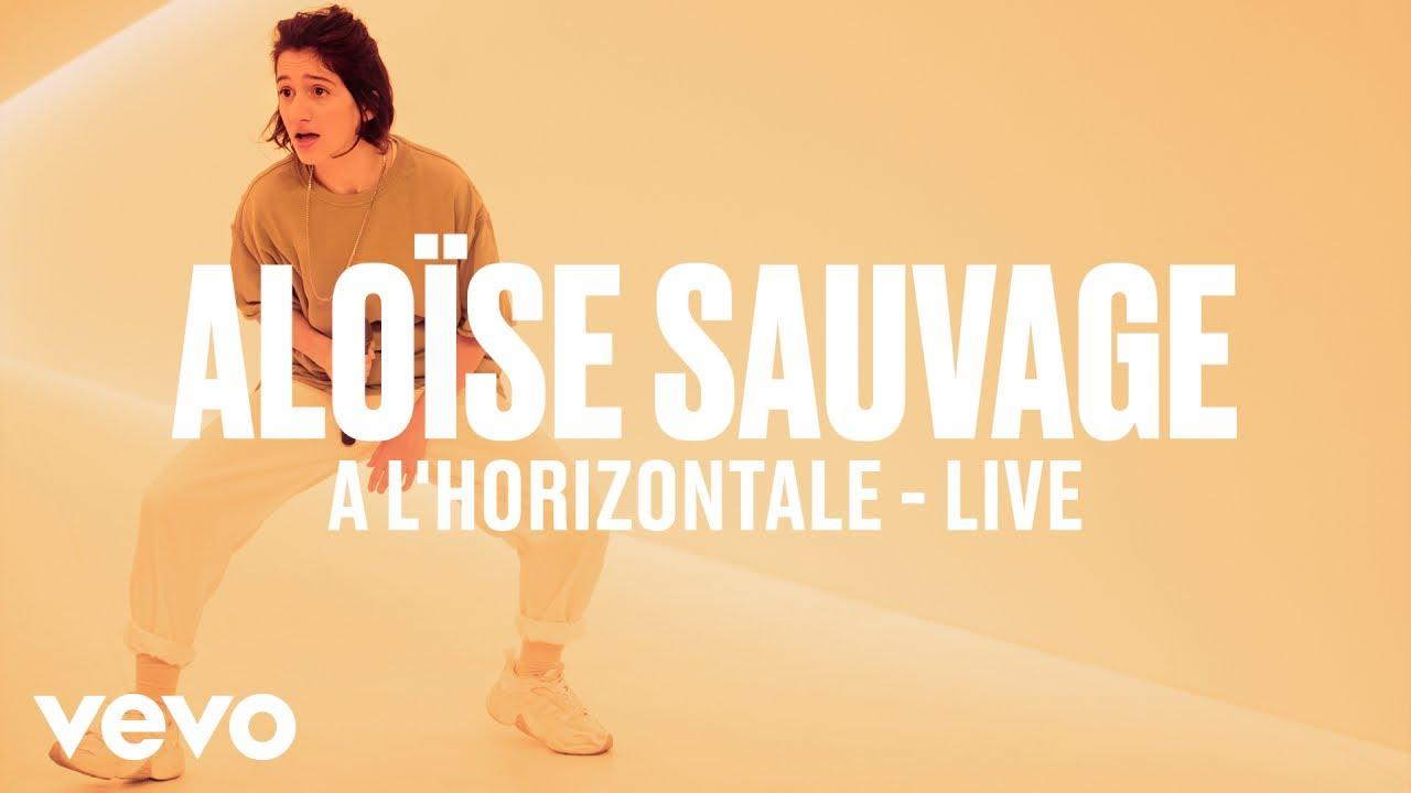 Aloïse Sauvage — A l'horizontale (Live) | Vevo DSCVR