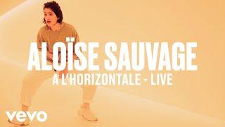 Aloïse Sauvage - A l'horizontale (Live) | Vevo DSCVR
