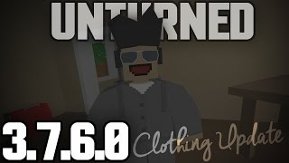 Unturned 3.7.6.0 Update: Fancy New Clothing!